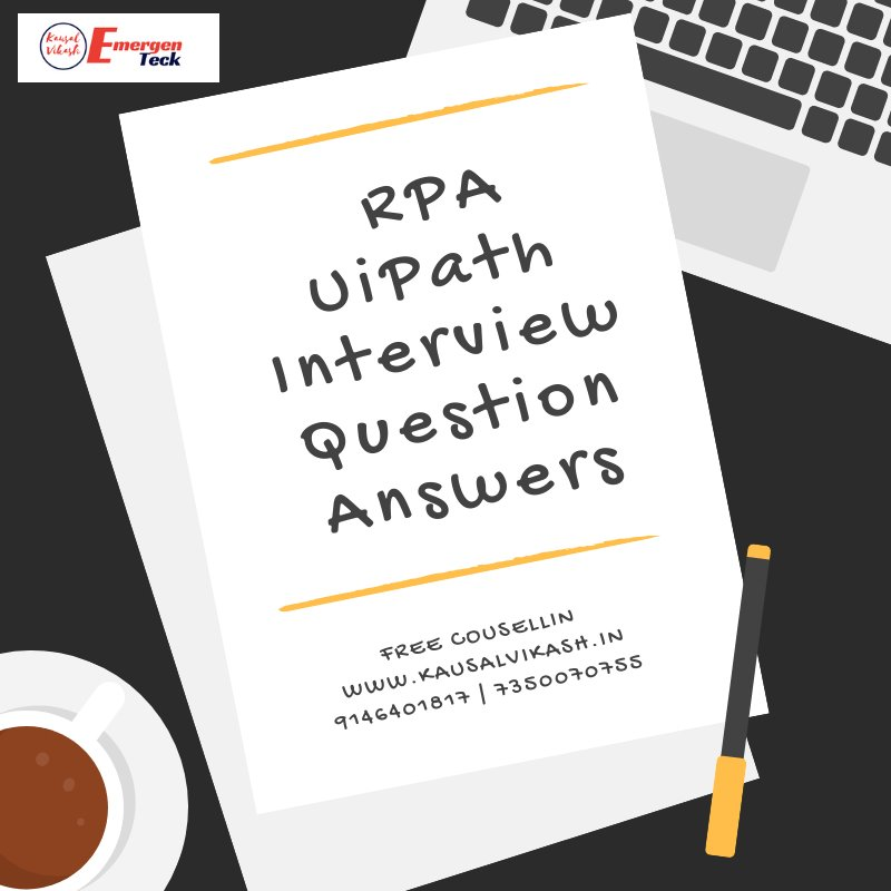 Top 100 UiPath Interview Questions and Answers | Best UiPath Job